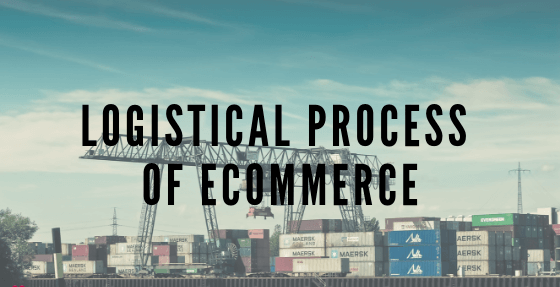Logistical Process Of eCommerce